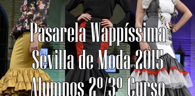 Pasarela Wappíssima Sevilla de Moda 2015 167